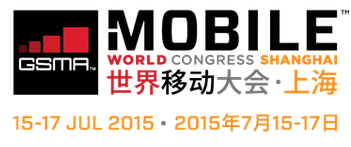 GSMA Launches Mobile World Congress Shanghai 2015