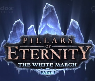 Вышел релизный трейлер Pillars of Eternity - The White March Part I
