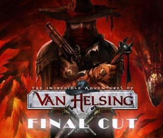 The Incredible Adventures of Van Helsing: Final Cut выйдет через три недели