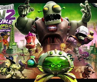 DLC Trouble in Zombopolis для Plants vs Zombies: Garden Warfare 2 выйдет летом