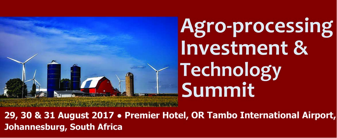 Agro-processing Investment & Technology Summit