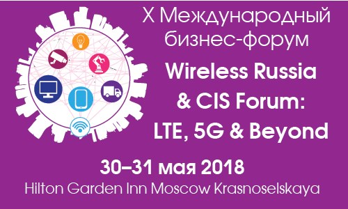 COMNEWS. Wireless Russia & CIS Forum: LTE, 5G & Beyond